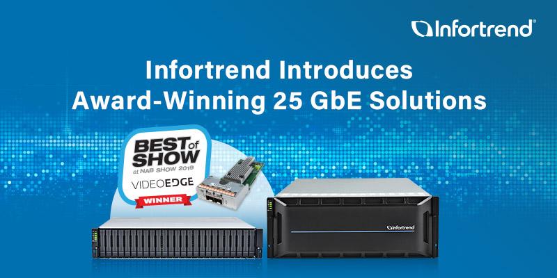 Infortrend giới thiệu giải pháp 25GbE cho các hệ thống lưu trữ