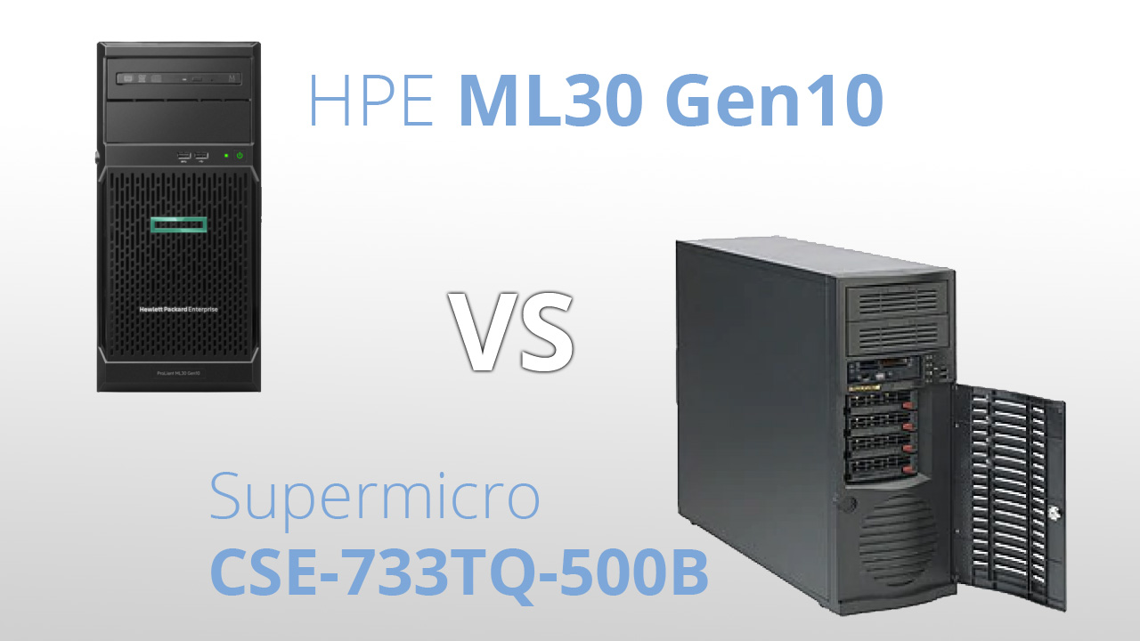 So sánh máy chủ Mini Tower 1-socket HPE ML30 vs Supermicro