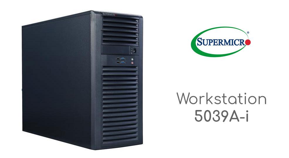 Đánh giá máy trạm Supermicro SuperWorkstation 5039A-i