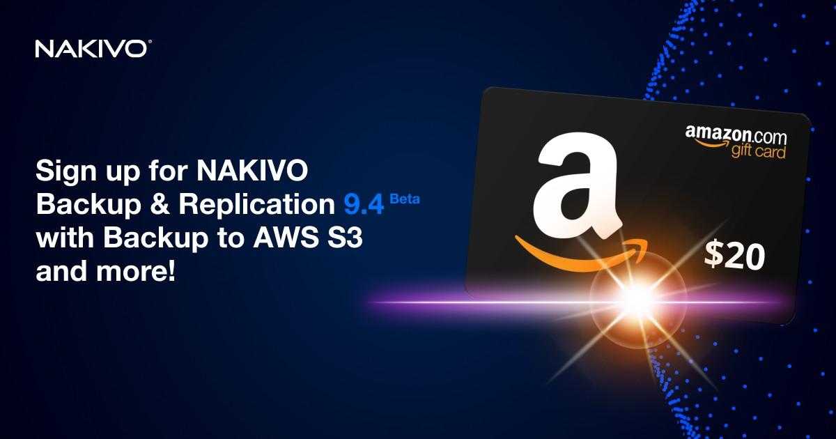 NAKIVO Backup & Replication v9.4 Beta: Backup lên Amazon S3 và nhiều dịch vụ khác