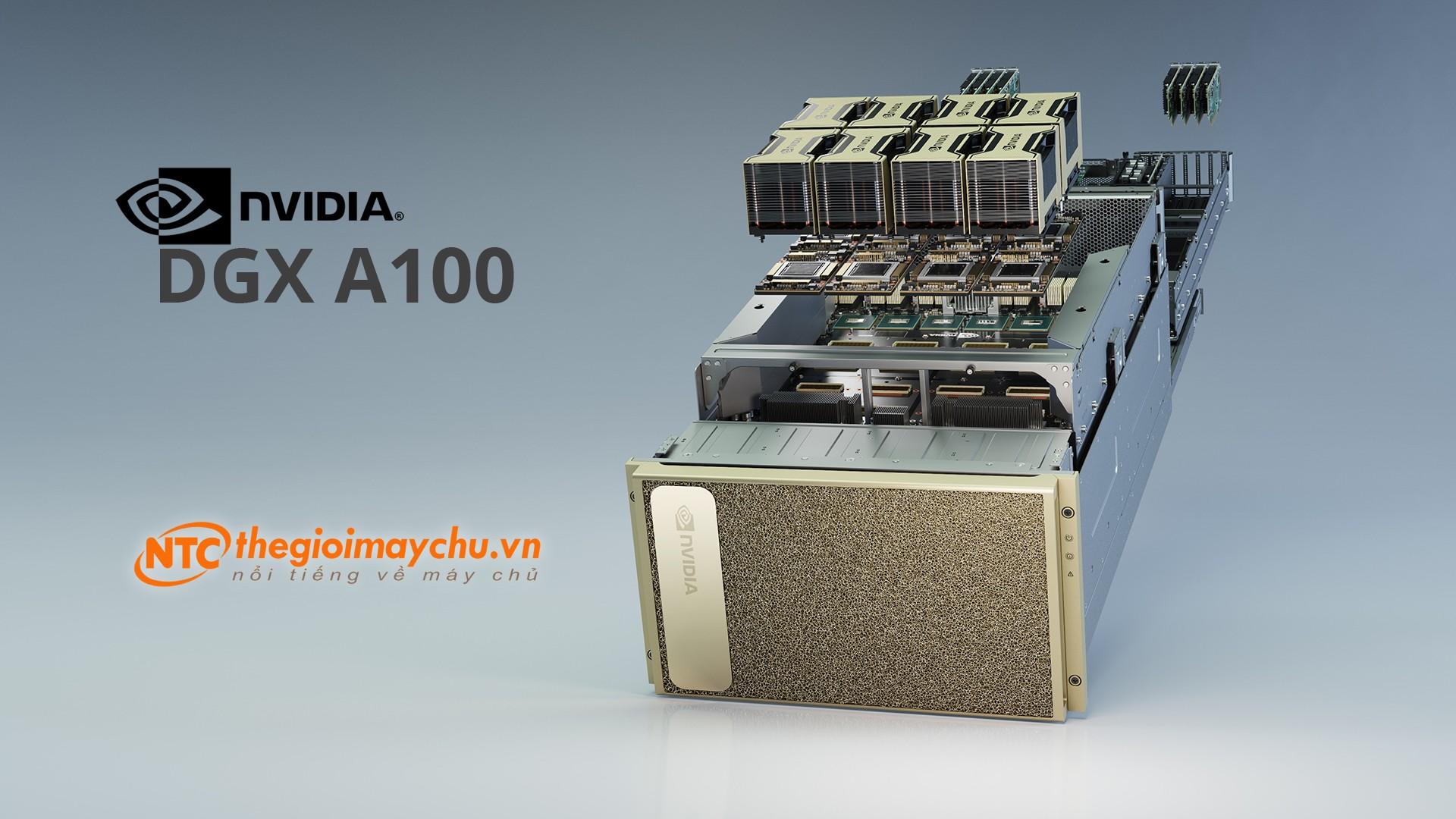 Giới thiệu chi tiết siêu máy chủ AI NVIDIA DGX A100 dựa trên kiến trúc Ampere