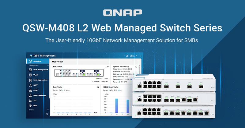 QNAP giới thiệu dòng Switch QSW-M408: Giải pháp quản lý mạng thân thiện với người dùng dành cho các SMB