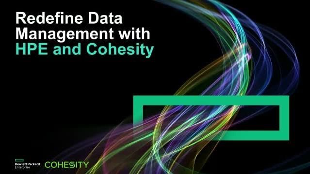 HPE kết hợp với Cohesity để mang All-Flash vào trong quản lý dữ liệu