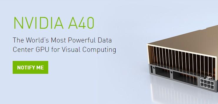 Giới thiệu GPU NVIDIA A40: dòng GPU mạnh mẽ nhất cho Data Center, Cloud và cả Desktop