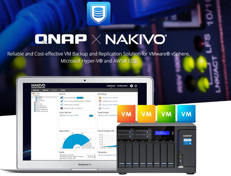 Giải pháp Backup và Replication tích hợp dựa trên QNAP và NAKIVO: Tăng hiệu suất và tối ưu hóa chi phí đầu tư