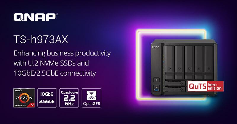 QNAP ra mắt mẫu NAS 4 core 9-bay TS-h973AX chạy QuTS Hero, hỗ trợ SSD U.2 NVMe và mạng 10GbE