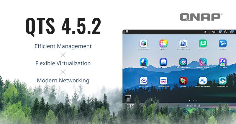 QNAP phát hành QTS 4.5.2: cải thiện SNMP, hỗ trợ thêm cho SR-IOV, Intel QAT và ra mắt card mạng 100GbE