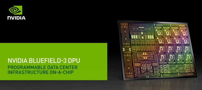 NVIDIA mở rộng khả năng xử lý cơ sở hạ tầng trung tâm dữ liệu với BlueField-3