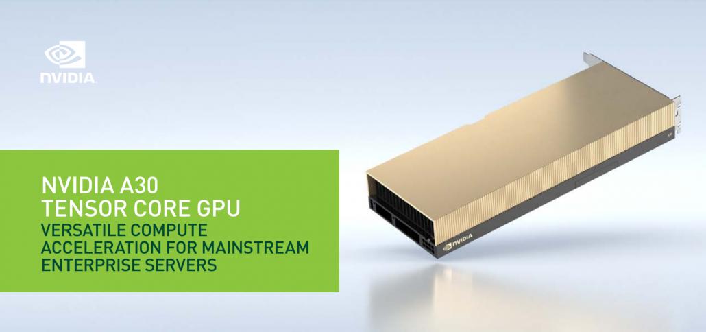 Giới thiệu chi tiết GPU NVIDIA A30: Tăng tốc linh hoạt cho các máy chủ doanh nghiệp
