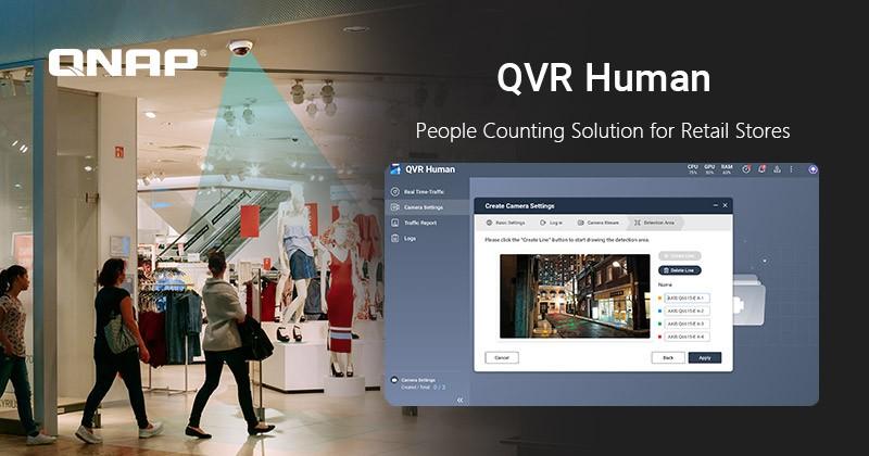 QNAP giới thiệu giải pháp đếm lượt người cho ngành bán lẻ – QVR Human