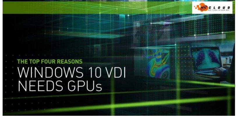VDI – Window 10 Sử Dụng vGPU