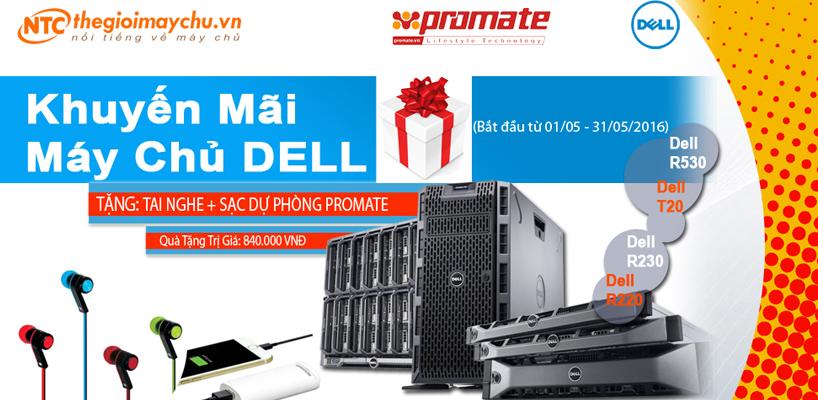 Tặng ngay quà tặng trị giá 840.000 VNĐ khi mua máy chủ (server) Dell PowerEdge T20, R220, R230, T430, R530, R730 tại thegioimaychu.vn