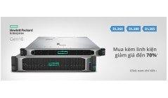Chương trình: Mua máy chủ HPE DL360, DL380, DL385 giảm giá đến 70% HDD kèm theo