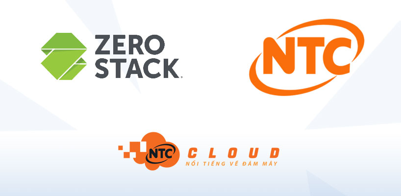 Nhất Tiến Chung hợp tác với ZeroStack phân phối nền tảng Cloud tại thị trường Việt Nam